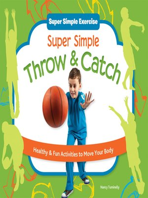 cover image of Super Simple Throw & Catch